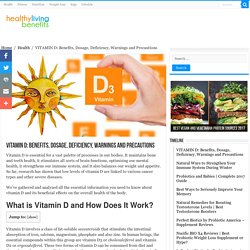 VITAMIN D: Benefits, Dosage, Deficiency, Warnings and Precautions - Healthy Living Benefits