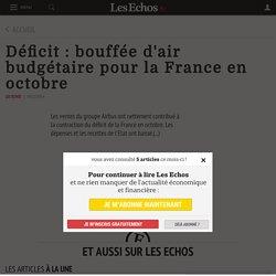 Déficit: bouffée d'air budgétaire pour la France en octobre - Les Echos