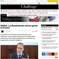 Déficit : La Bundesbank met en garde la France