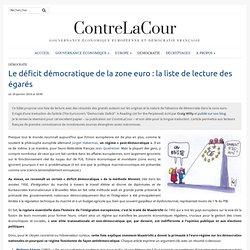 Déficit démocratique de la zone euro : la liste de lecture des égarés
