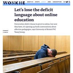 Let's lose the deficit language about online education