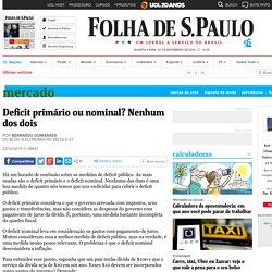 Deficit primário ou nominal? Nenhum dos dois - 23/10/2015 - Mercado