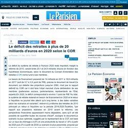 Le déficit des retraites à plus de 20 milliards d'euros en 2020 selon le COR - Flash actualité - Economie - 17/12