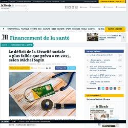 Le déficit de la Sécurité sociale «plus faible que prévu» en2015, selon Michel Sapin