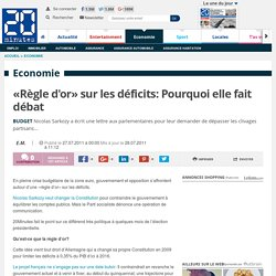 «Règle d'or» sur les déficits: Pourquoi elle fait débat