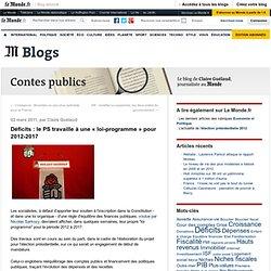 """Déficits : le PS travaille à une """"loi-programme"""" pour 2012-2017 - Contes publics - Blog LeMonde.fr"""