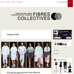Défilé Archives - FIBRES COLLECTIVES