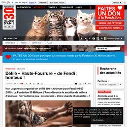 Défilé « Haute-Fourrure » de Fendi : honteux !