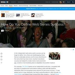 How Do You Define Web Series Success?