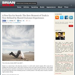 A New Era for Search: The Zero Moment of Truth is Now Defined by Shared Customer Experiences