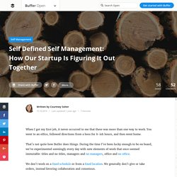 Self Defined Self Management: How We're Figuring It Out