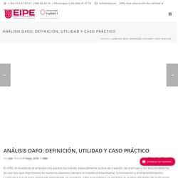 Análisis DAFO: definición, utilidades y caso práctico para comprenderlo al 100%