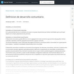 Definicion de desarrollo comunitario - Ensayos - Madiri