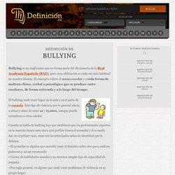 Definición de bullying