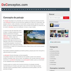 Concepto de paisaje - Definición en DeConceptos.com
