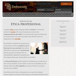Definición de ética profesional