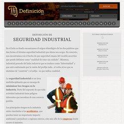 Definición de seguridad industrial