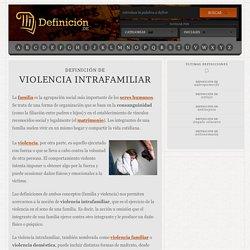 Definición de violencia intrafamiliar