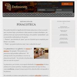 Definición de pinacoteca