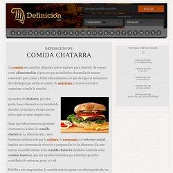 DOCENTESCONECTADOS+COMIDACHATARRA, Definición de comida chatarra