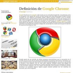¿Qué es Google Chrome? - Su Definición, Concepto y Significado