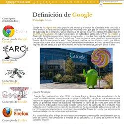 ¿Qué es Google? - Su Definición, Concepto y Significado
