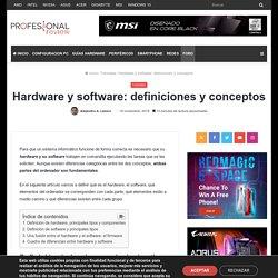 Hardware y software: definiciones y conceptos