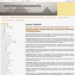 HISTORIA Y GEOGRAFÍA: DEFINICIONES Y PERSONAJES DE LA HISTORIA DE ESPAÑA CONTEMPORÁNEA