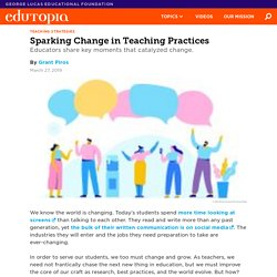 Defining Moments That Changing Teaching Practices