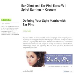 Define Your Sense of Style With Ear Pins – Orogem