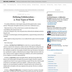 Defining Collaboration: Four Types of Work