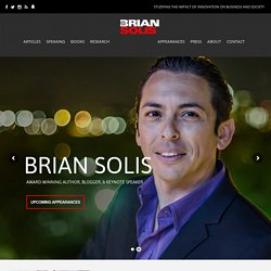 Brian Solis Defining the convergence of media and influence