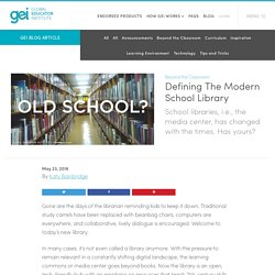 Defining The Modern School Library