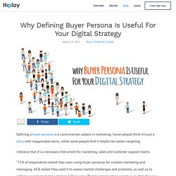 Why Defining Buyer Persona Is Useful For Your Digital Strategy - Hiplay