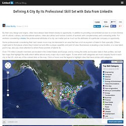 Defining A City By Its Professional Skill Set with Data From LinkedIn
