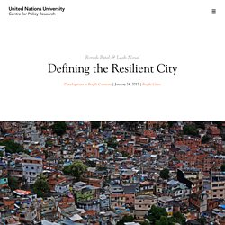 Defining the Resilient City - United Nations University Centre for Policy Research