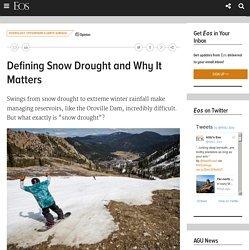 Defining Snow Drought and Why It Matters
