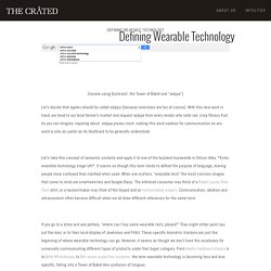 Defining Wearable Technology — The Crated