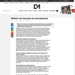 Définir vos besoins en recrutement