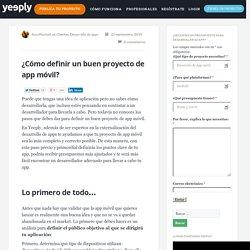 Definir un buen proyecto de app móvil