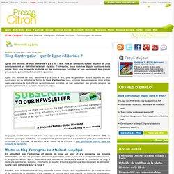 Définir la ligne éditoriale d'un blog d'entreprise