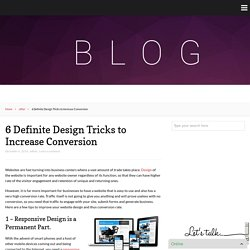 6 Definite Design Tricks to Increase Conversion – Logo Design Inn Blog