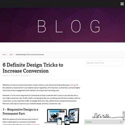 6 Definite Design Tricks to Increase Conversion – Logo Design Inn Blog