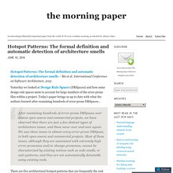 Hotspot Patterns: The formal definition and automatic detection of architecture smells