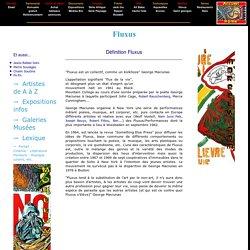 Fluxus - Definition Fluxus - Artistes et oeuvres