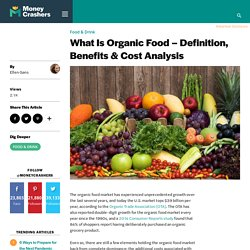 What Is Organic Food - Definition, Benefits & Cost Analysis