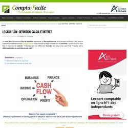 Définition, calcul et utilité du cash flow