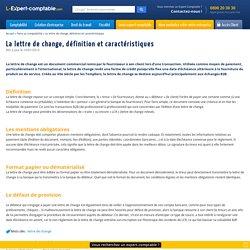 La lettre de change, définition et caractéristiques