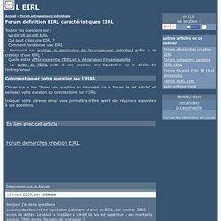 Forum définition EIRL caractéristiques EIRL