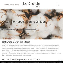 Coton bio - Définition et certification bio - Le guide Noctéa